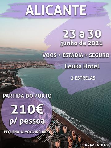 Temos mais uma sugestão de escapadinha para Alicante por 210€ (com voo e hotel)
