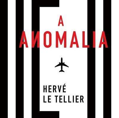 """A Anomalia"", Hervé Le Tellier"