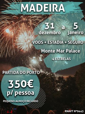 Já está a sonhar com a Passagem de Ano? Temos uma sugestão para a Madeira por 350€