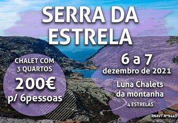 Não perca: uma escapadinha na Serra da Estrela por 200€ para um grupo de 6 pessoas
